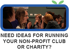 Need Ideas for Running Your Non-Profit Club or Charity?